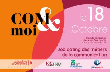 COM&moi : jobdating dédié aux métiers de la communication