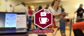 Le Café des créateurs d'entreprises