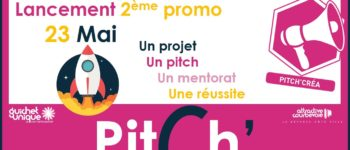 Dispositif Pitch'Créa : un accompagnement sur-mesure pour bien démarrer son activité