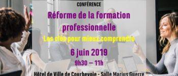 CONFÉRENCE – Réforme de la formation professionnelle : les clés pour mieux comprendre