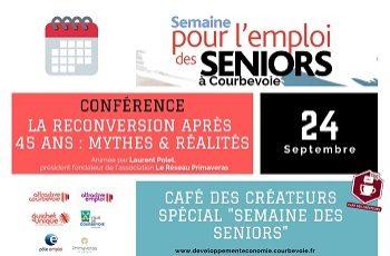 Semaine pour l'emploi des Seniors – La reconversion après 45 ans : mythes et réalités