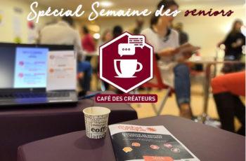 """Le Café des créateurs spécial """"Semaine des seniors"""""""
