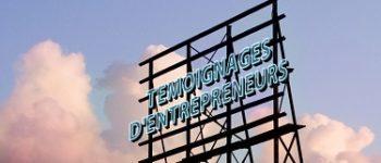 Témoignages Entrepreneurs