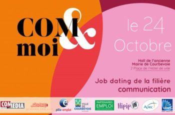 2ème édition du job dating COM&moi à Courbevoie