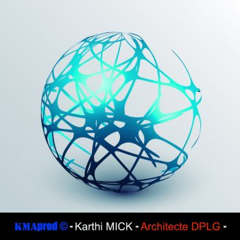 KMAprod © - Karthi MICK - Architecte DPLG