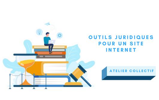 Atelier collectif Outils juridiques pour site web